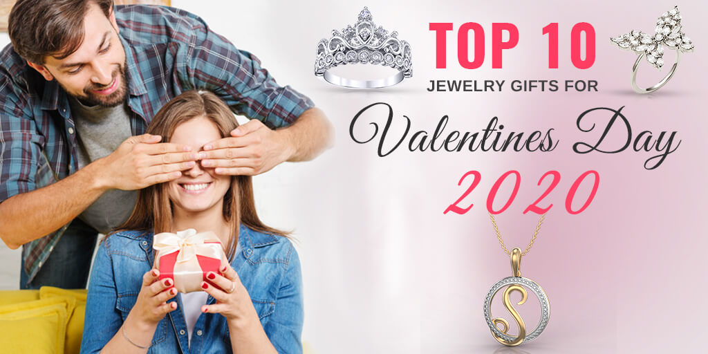 Top 10 Jewelry Gifts for Valentines Day 2020 – Gift Guide.
